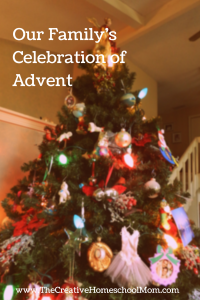 Our Family's Celebration of Advent